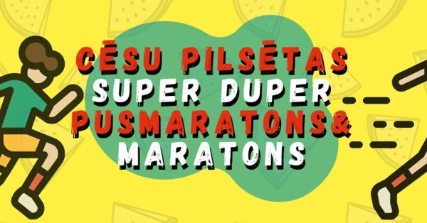 Cesu pilsetas SUPER DUPER (pus)maratons